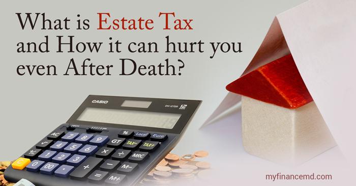 What-is-Estate-Tax---myfinancemd-WordPress