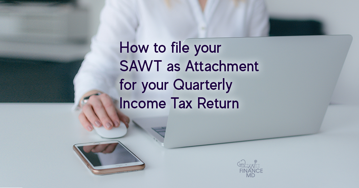 How to File your SAWT as Attachment for your Quarterly